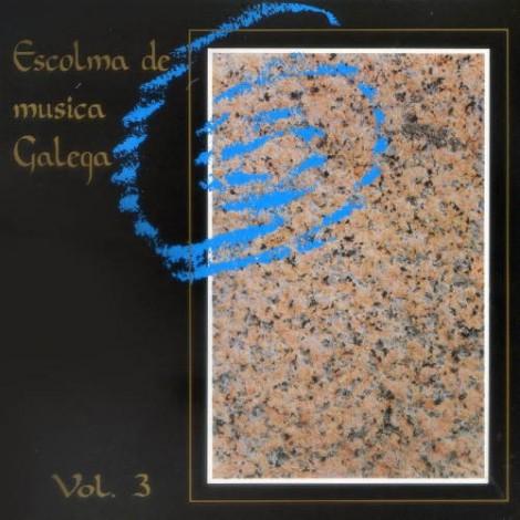 Escolma de Música Galega Vol. 3
